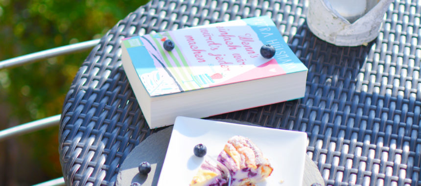 """Summer Vibes – Leichter Quarkkuchen mit Blaubeer-Swirl, Sonne & Sommerlektüre """"Wenn's einfach wär, würd's jeder machen"""""""
